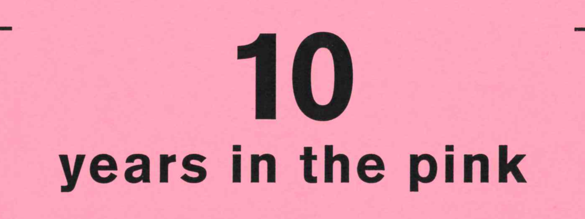 10 Years in the Pink